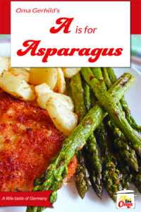A is for Asparagus cookbook