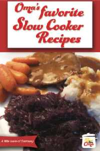 Oma's Favorite Slow Cooker Recipes Cookbook