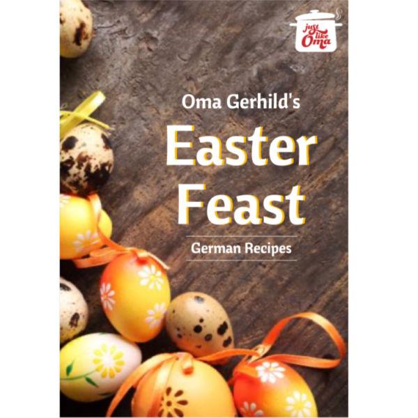Oma Gerhild's Easter Feast eCookbook.
