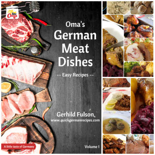 Take a look at Oma's German Meat Dishes eCookbook filled with traditional favorites.