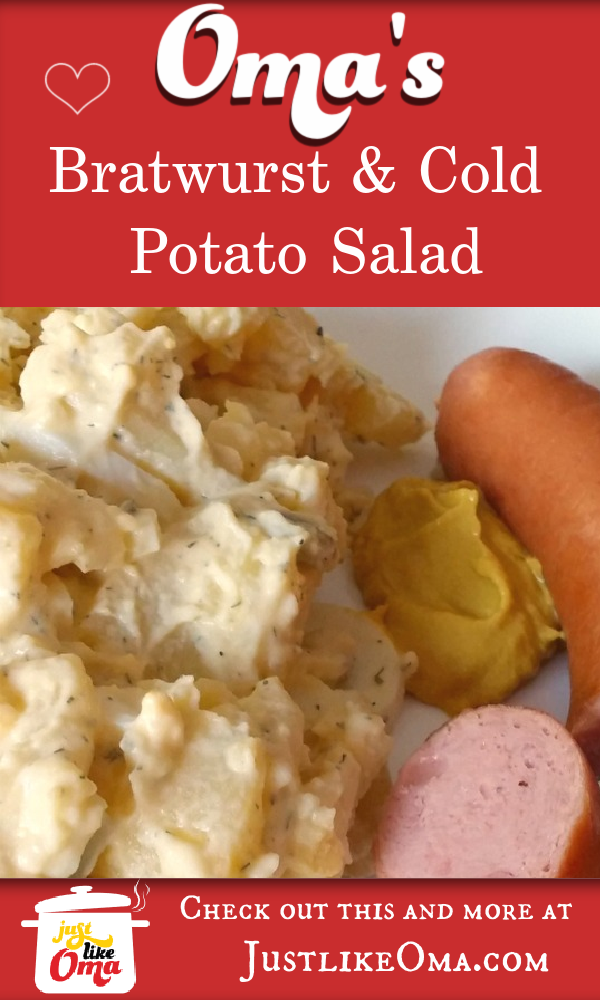 Bratwurst and cold potato salad! Oh so German indeed! Try making this Brandenburg special just like oma