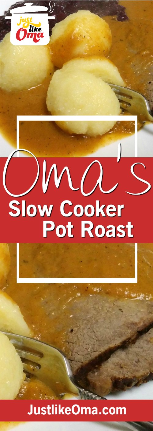 Pot Roast in Slow Cooker made just like Oma! Lecker!