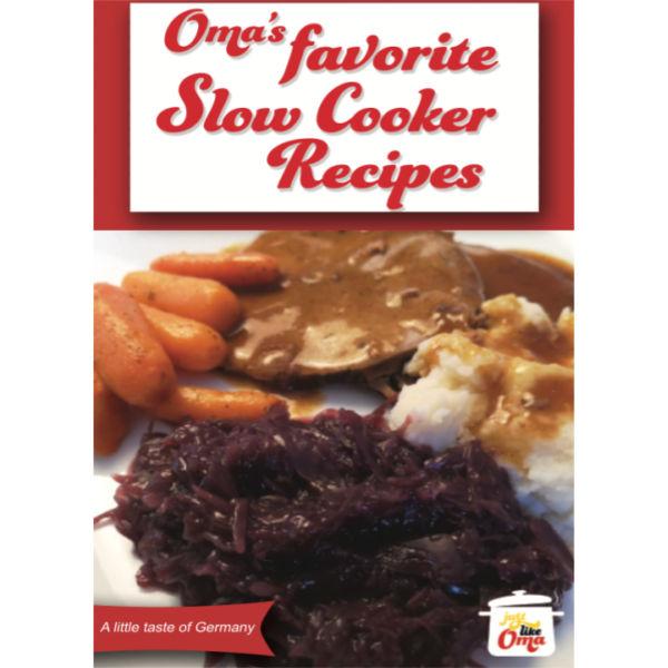 Oma's Favorite German Slow Cooker Recipes eCookbook.