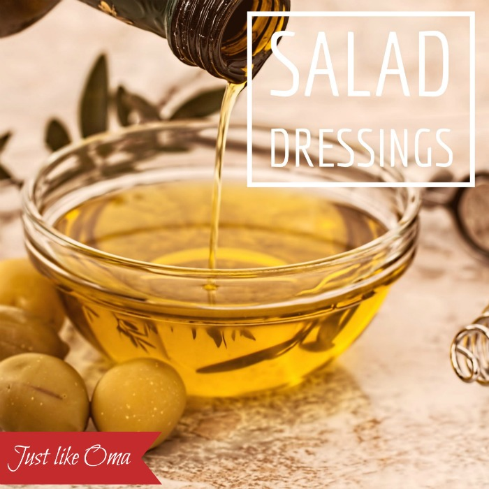 Oma's favorite salad dressing recipes!