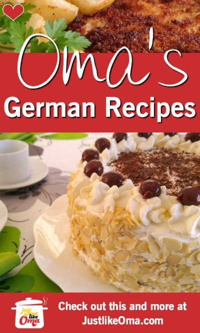 ❤️ German Food made Just like Oma - Traditional German Recipes