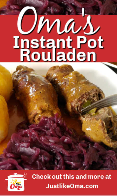 German Beef rouladen recipe from using a pressure cooker (Instant Pot) and made just like Oma