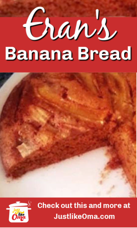 Eran's Best Banana Bread with a most unusual method. You really need to try this one!