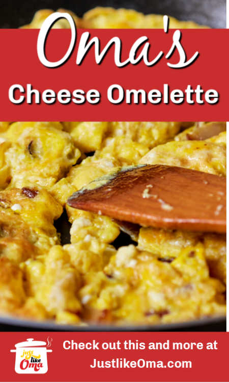 Oma's German Cheese Omelette Recipe that's perfect for breakfast, lunch. or supper.