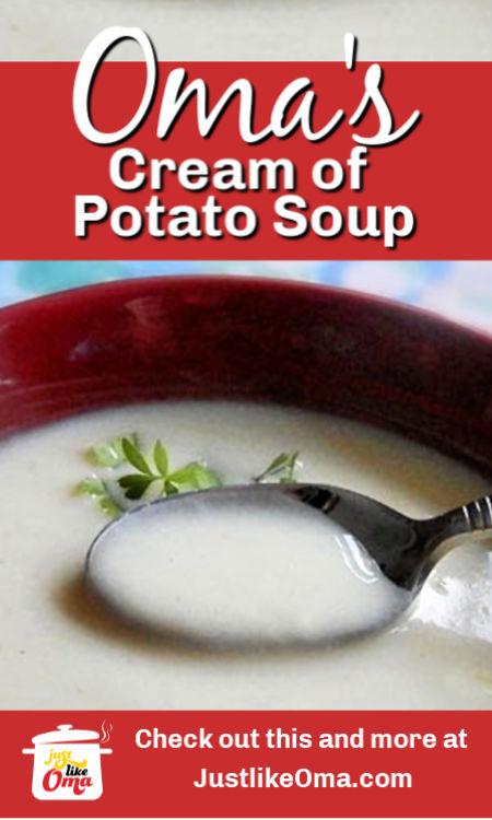 ❤️ Super creamy cream of potato soup made just like Oma.