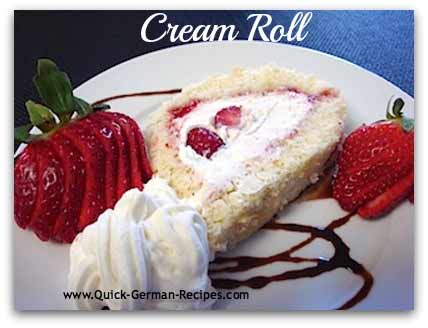German Dessert Recipe: Cream Roll filled with Whipped Cream and fresh fruit