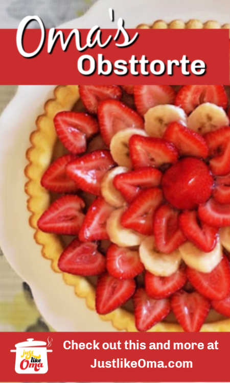 Strawberry and Banana Obsttorte ... absolutely Wunderbar! Try making this beautiful recipe just like Oma!