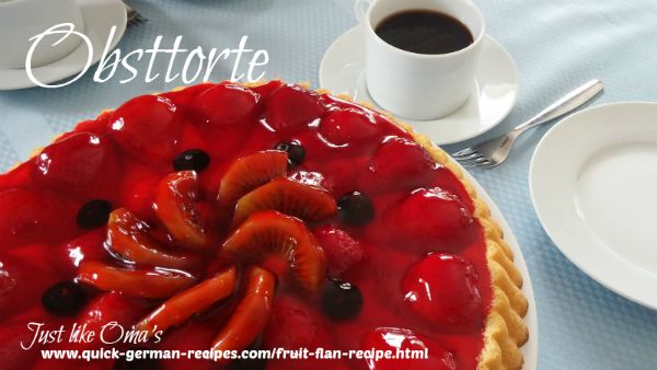 Fruit Flan - Obsttorte ... so easy, so quick, and so wunderbar! Check it out at https://www.quick-german-recipes.com/fruit-flan-recipe.html ❤️it!  it! Make it! Enjoy it!