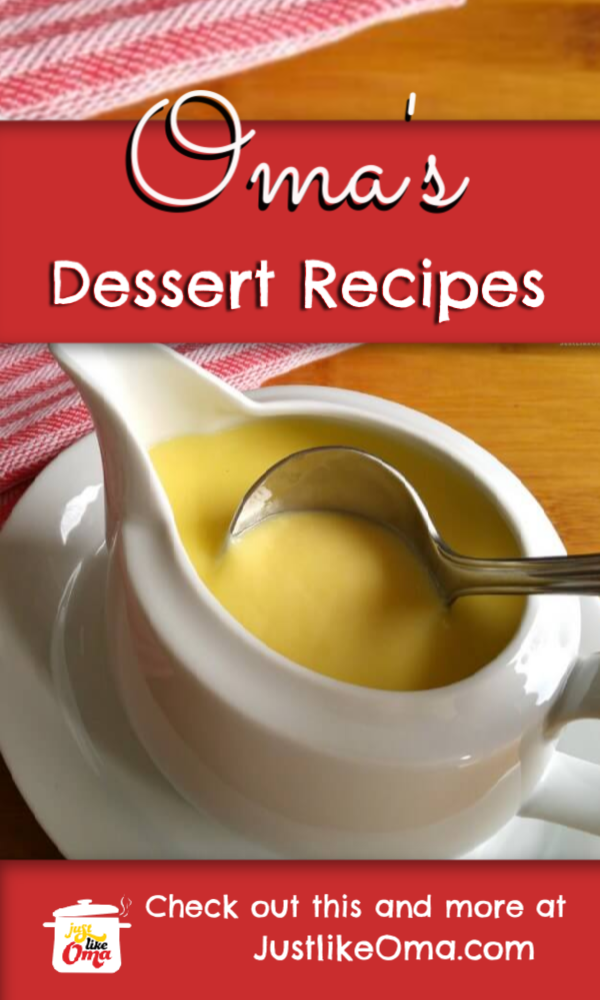 Try making Oma's dessert recipes for any occasion. Easy breezy to make and sooo delicious!