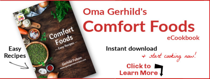 Oma's newest cookbook: Comfort Foods ... written especially for these difficult times.