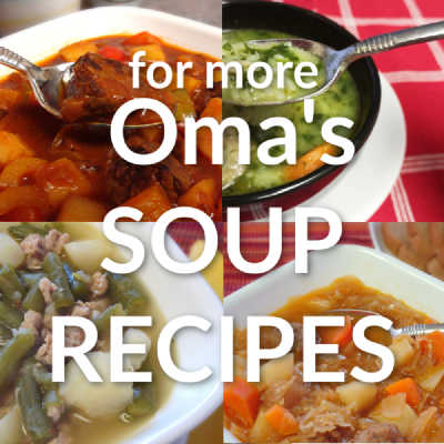 for more Oma's Soup Recipes