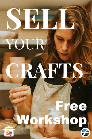 Sell your Crafts? Here's a free workshop to tell you how.