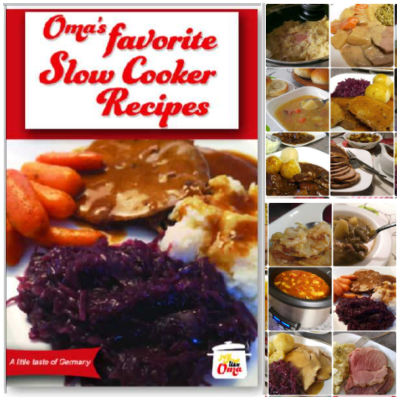 Take a look at Oma's Slow  Cooker eCookbook and enjoy the traditional taste of German cuisine!