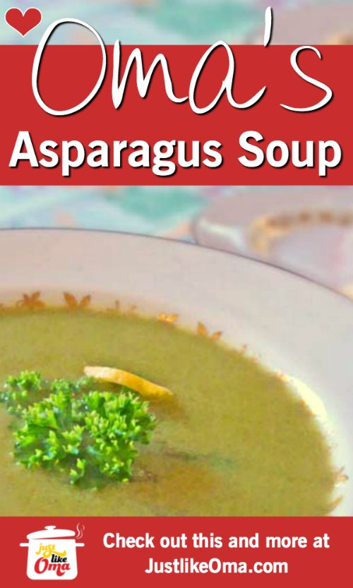 German asparagus soup, made just like Oma