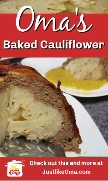 Cover a cauliflower with meatloaf and bacon and create this German classic ... a Baked Cauliflower Bomb.
