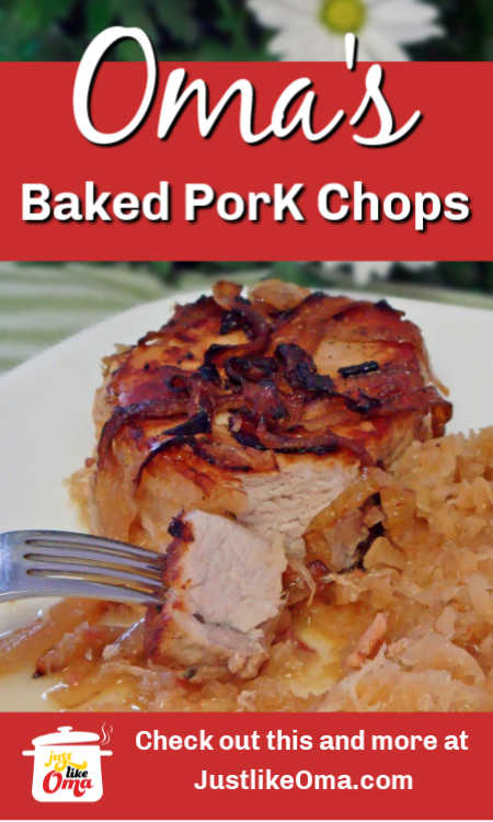 Delicious Pork Chops and Sauerkraut, made in the oven. A wonderful German meal.