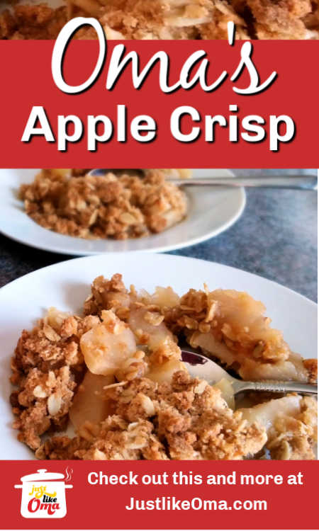 Oma's BEST Apple Crisp -- German style! A wonderful easy dessert recipe that EVERYONE loves.