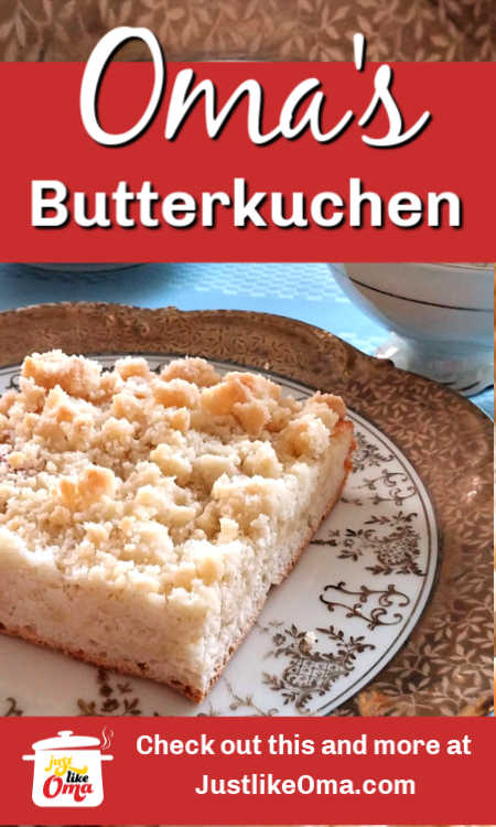 Make Oma's Butter Cake recipe when you're wanting some traditional German baking.