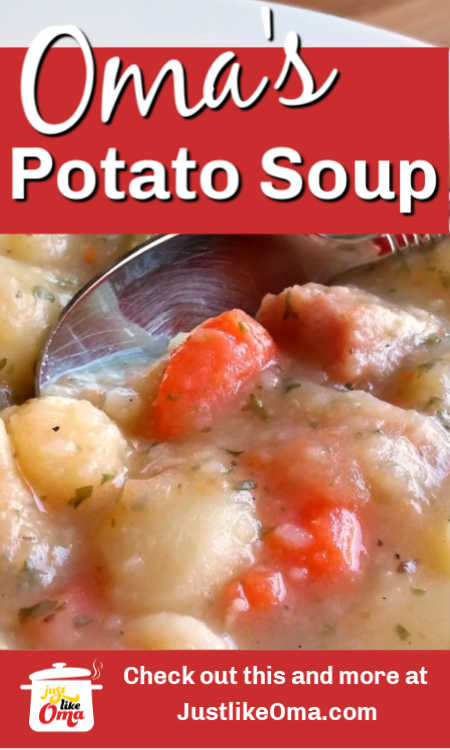 Easy Potato Soup Recipe  -- a traditional German favorite made just like Oma!