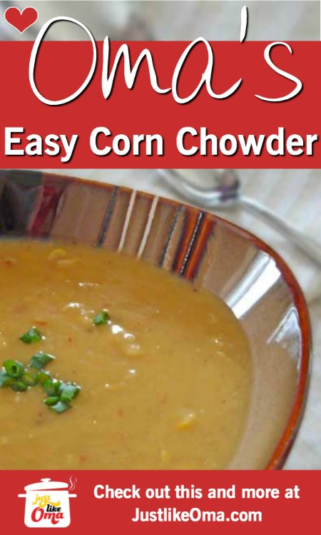 ❤️ Corn chowder -- really quick and easy! Recipe: https://www.quick-german-recipes.com/easy-corn-chowder.html #cornchowder #germanrecipe #justlikeoma
