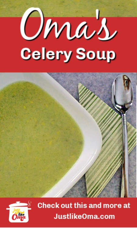 ❤️ German Cream of Celery Soup -- so delicious and creamy, made just like Oma.