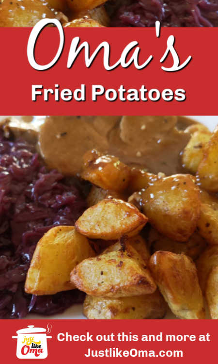 Pan-fried crispy potatoes, just like Oma used to make. Try these. You'll like them.