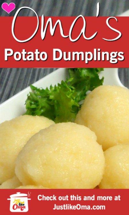 YUMMY! Oma's German potato dumplings!