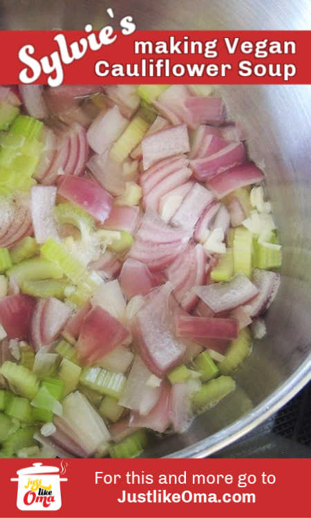 Cooking some of the veggies for my Vegan Cauliflower Soup. It smells so good here!