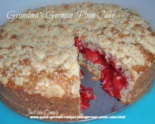 Grandma's German Plum Cake Recipe