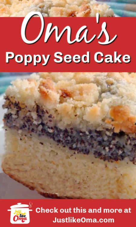 My Mutti's German Poppy Seed Cake