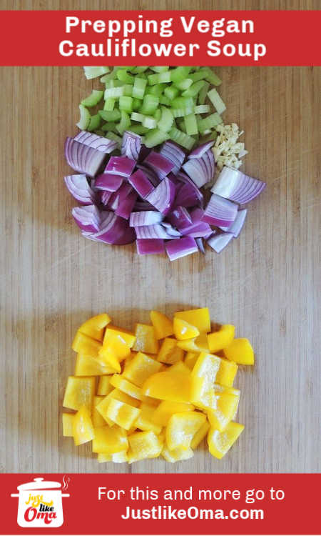 Prepping veggies for Sylvie's Vegan Cauliflower Soup. Just like Oma's and packed full of nutritional goodness.