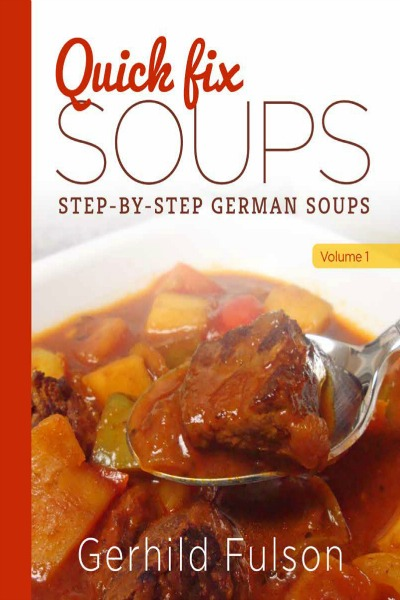 Quick Fix Soup Cookbook