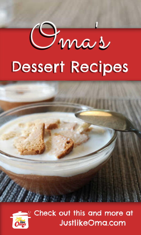Oma's pudding dessert recipes are fantastic for any occasion. Be sure to try the refreshing rhubarb pudding!