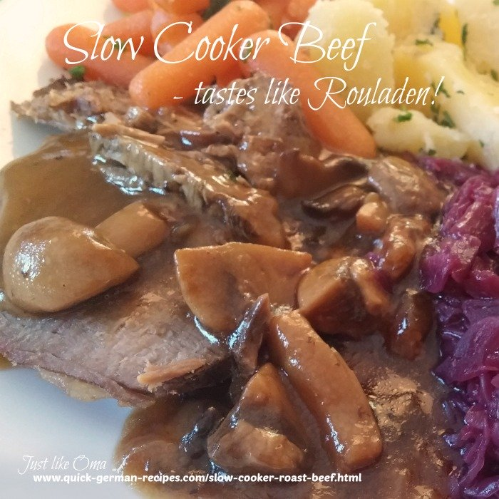 Slow Cooker Roast Beef that taste like Rouladen!