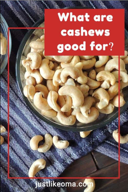 So! What are cashews good for? Just about everything. ;)